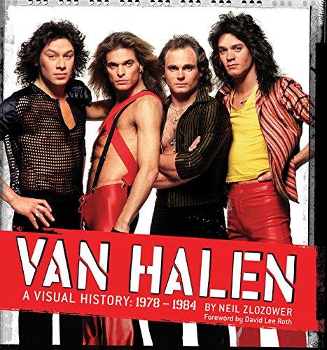 (Van Halen: A Visual History: 1978 - 1984)