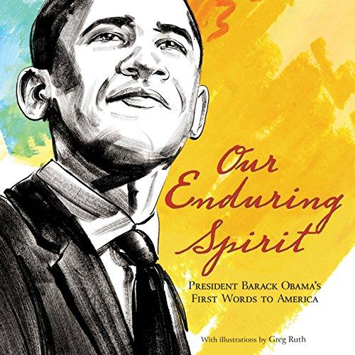 Download Our Enduring Spirit: President Barack Obama's First Words to America pdf epub