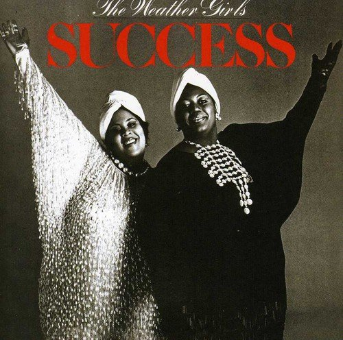 Success   Expanded Edition    Weather Girls