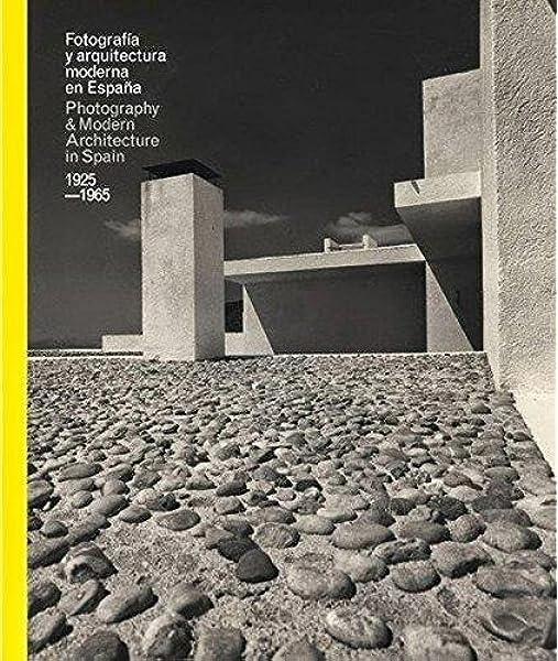 Fotografía De Arquitectura Española Moderna 1925-1965 Libros de Autor: Amazon.es: VV.AA, VV.AA: Libros