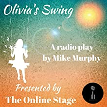 Olivia's Swing Radio/TV Program by Mike Murphy Narrated by K. G. Cross, Nancy German, Andy Harrington, Russell Gold, Jeff Moon, Leanne Yau, Marty Kryz