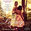 The Legacy: A Novel Audiobook by Katherine Webb Narrated by Clare Wille