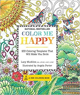 Color Me Happy 100 Coloring Templates That Will Make You Smile A
