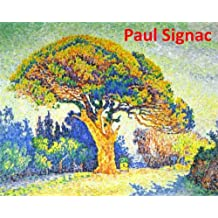 91 Color Paintings of Paul Signac - French Neo-impressionist Painter (November 11, 1863 - August 15, 1935)