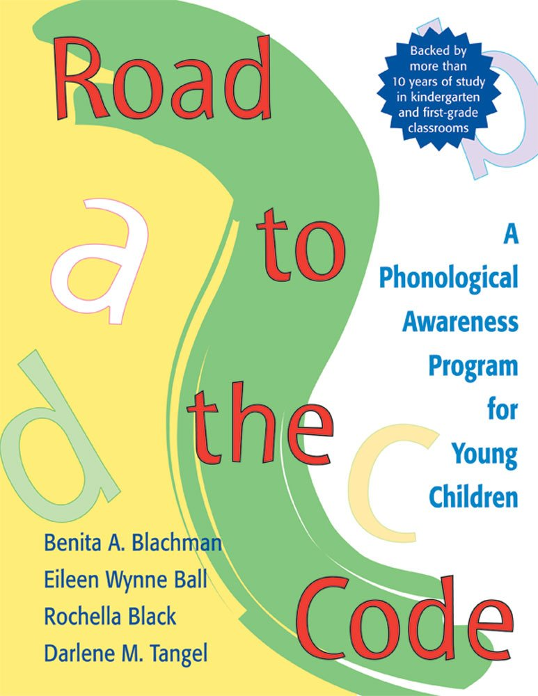 Road to the code a phonological awareness program for young road to the code a phonological awareness program for young children benita blachman phd eileen ball phd rochella black ms darlene tangel phd fandeluxe Image collections