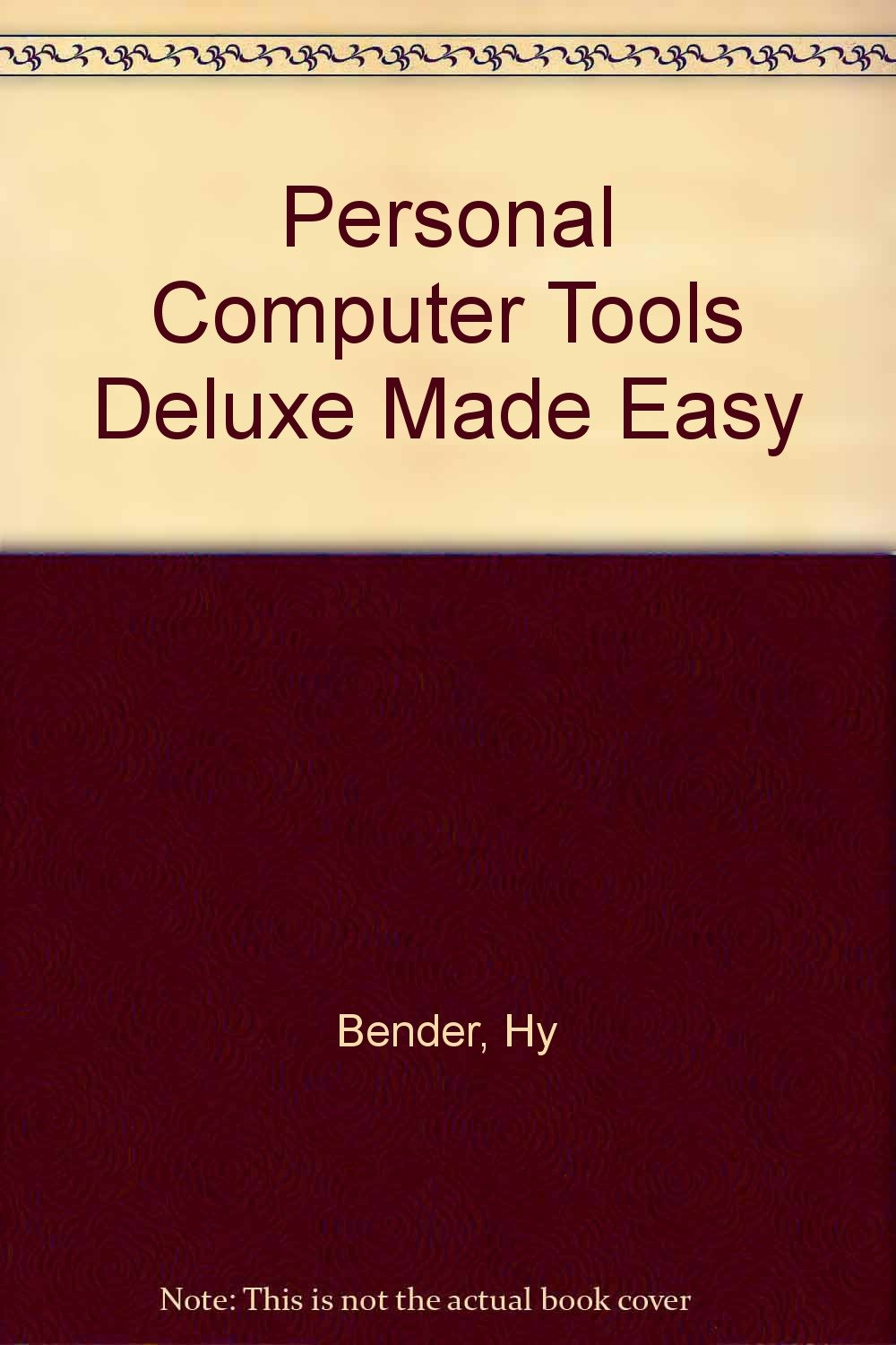 Personal Computer Tools Deluxe Made Easy