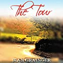 The Tour: A Trip Through Ireland Audiobook by Jean Grainger Narrated by Patrick Moy