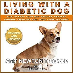 Living with a Diabetic Dog Audiobook