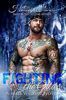 Fighting the Odds (Rebel Walking Series Book 5) by [Storm, Hilary]