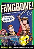 The Egg of Misery: Fangbone, Third Grade Barbarian (Fangbone! Third Grade Barbarian)