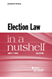 Election Law in a Nutshell (Nutshells)