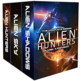 Alien Hunters: A Space Opera Trilogy by [Arenson, Daniel]