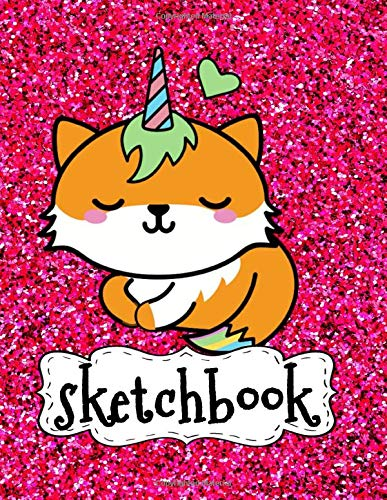Sketchbook Cute Unicorn Kawaii Fox On Pink Glitter Effect Background Large Sketch Book For Girls 120 Pages 8 5 X 11 Blank Paper For Drawing Crayon Coloring Girly Artist Gifts Co