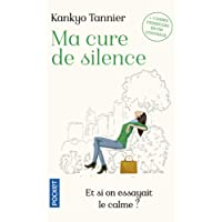 Ma cure de silence