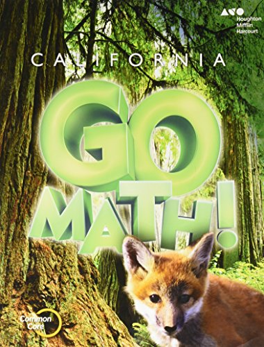 Houghton Mifflin Harcourt Go Math! California: Student Edition Grade 3 2015