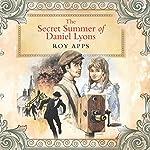 The Secret Summer of Daniel Lyons   Roy Apps