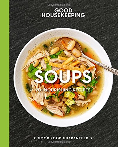 Download good housekeeping soups 70 nourishing recipes book pdf download good housekeeping soups 70 nourishing recipes book pdf audio idoxwgz2t forumfinder Choice Image
