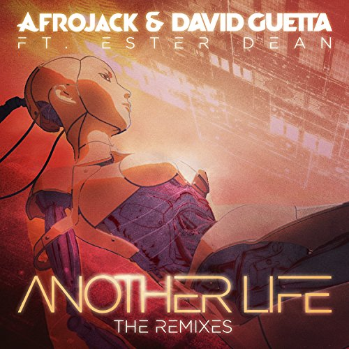 Another Life (The Remixes) [Ex...
