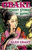 Obake: Ghost Stories of Hawaii