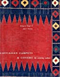 img - for Caucasian Carpets and Covers: The Weaving Culture by Richard E. Wright (1995-12-01) book / textbook / text book