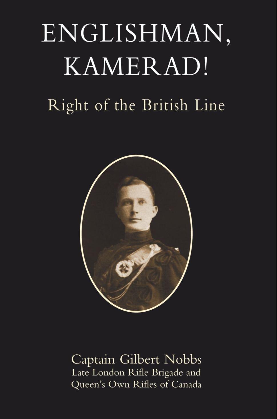Read Online Englishman, Kamerad!: Right of the British Line pdf epub