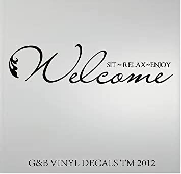 WELCOME SIT RELAX ENJOY VINYL WALL DECAL HOME DECOR Wall Decor - Wall decals relax