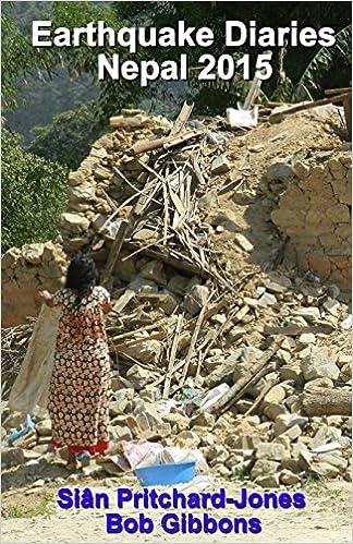 {* TXT *} Earthquake Diaries: Nepal 2015: Dateline Kathmandu (Himalayan Travel Guides). sitting Neighbor lacks Software Price Upgrade control
