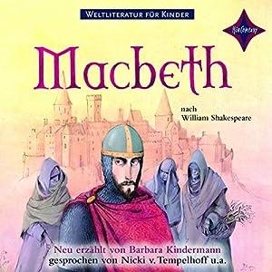 Macbeth (Weltliteratur für Kinder) Hörbuch