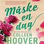 Måske en dag   Colleen Hoover