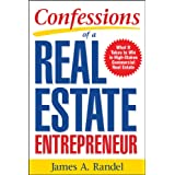 Confessions of a Real Estate Entrepreneur: What It Takes to Win in High-Stakes Commercial Real Estate: What it Takes to Win i