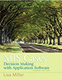 MIS Cases: Decision Making wih Application Software: United States Edition