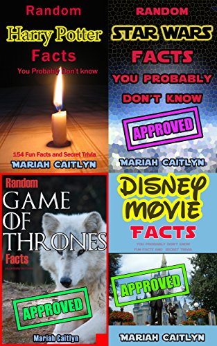 Random Facts You Probably Don't Know: Trivia BUNDLE: Harry Potter, Star Wars, Game of Thrones, and Disney (English Edition)