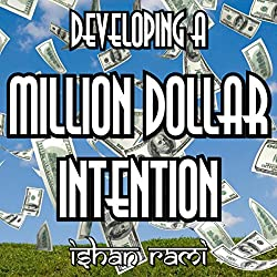 Developing a Million Dollar Intention