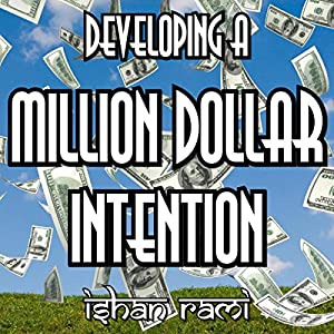 Developing a Million Dollar Intention Audiobook