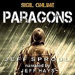 Sigil Online: Paragons | Jeff Sproul