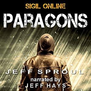 Sigil Online: Paragons Audiobook