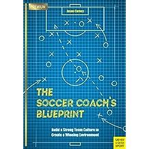 The Soccer Coach's Blueprint