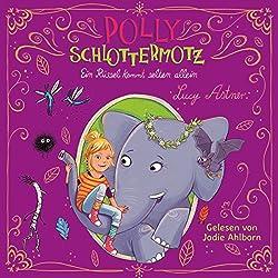 Ein Rüssel kommt selten allein (Polly Schlottermotz 2)