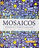 img - for Mosaicos: Spanish as a World Language; MySpanishLab with Pearson eText -- Access Card; Oxford New Spanish Dictionary (6th Edition) book / textbook / text book