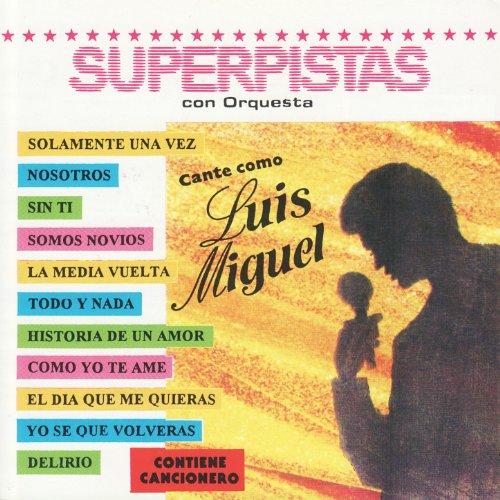 La Media Vuelta by Luis Miguel Superpistas Con Orquesta on Amazon Music - Amazon.com