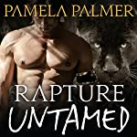 Rapture Untamed: Feral Warriors, Book 4 | Pamela Palmer