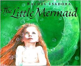 The Little Mermaid: Hans Christian Andersen, Rachel