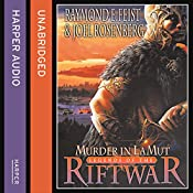 Murder in Lamut: Legends of the Riftwar, Book 2 | Raymond E. Feist, Joel Rosenberg
