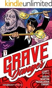 Grave Danger #1 (of 5) (comiXology Originals)