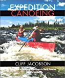 Expedition Canoeing, Cliff Jacobson, 0762708379