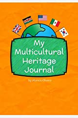 My Multicultural Heritage Journal: (Heritage Journals Series) Paperback