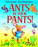 Ants in Your Pants!, Julia Jarman, 1408305259