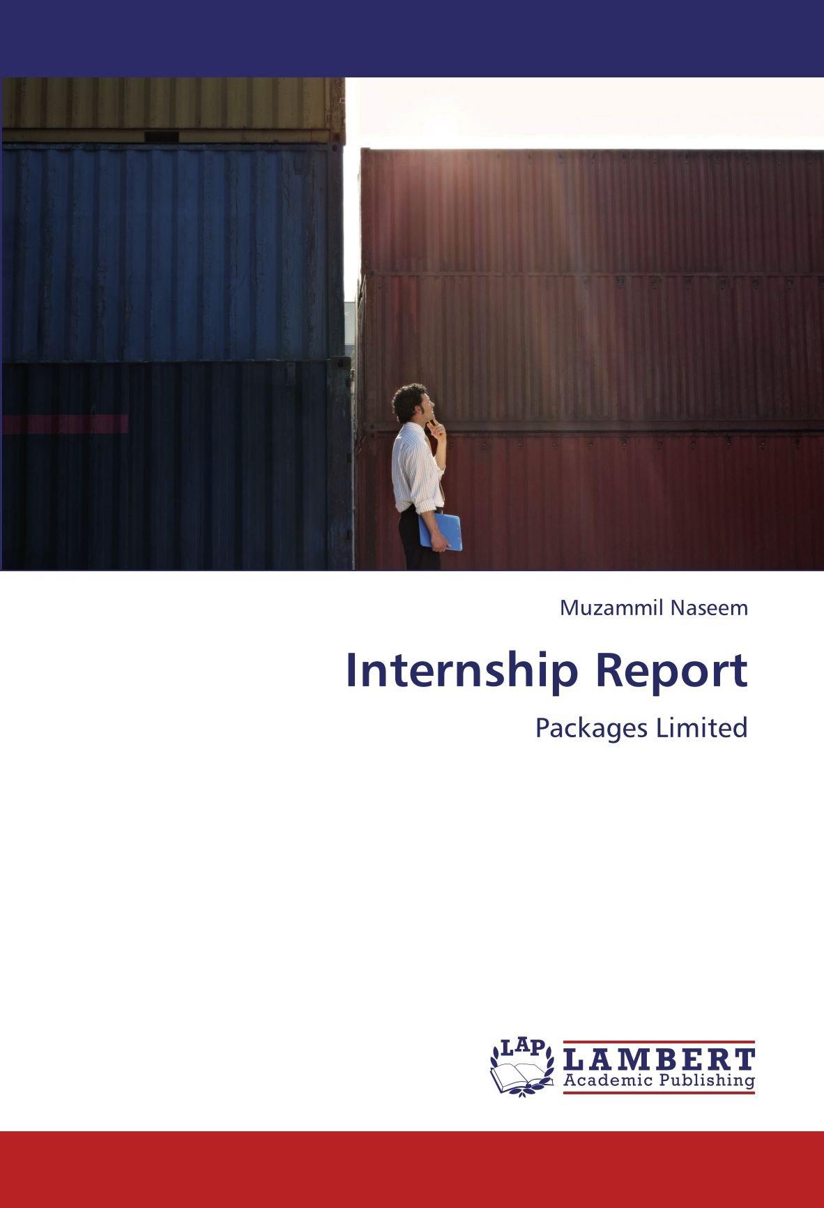 Internship Report: Packages Limited: Muzammil Naseem
