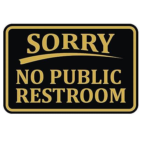Amazon.com: Lo Siento No hay baño público pared placa de ...
