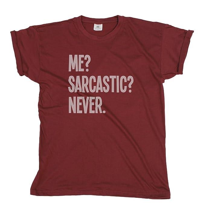69594c16a Me? Sarcastic? Never? Funny Mens & Ladies Unisex Fit T-Shirt: Amazon.ca:  Clothing & Accessories